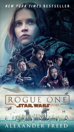STAR WARS -  ROGUE ONE -  STAR WARS STORY, A