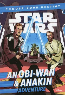 STAR WARS -  STAR WARS AN OBI-WAN & ANAKIN ADVENTURE -  A CHOOSE YOUR DESTINY CHAPTER BOOK