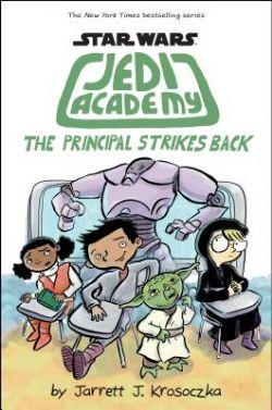 STAR WARS -  THE PRINCIPAL STRIKES BACK -  JEDI ACADEMI 06