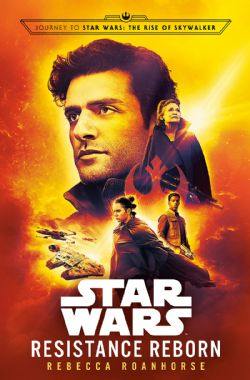 STAR WARS -  THE RISE OF SKYWALKER RESISTANCE REBORN HC -  JOURNEY TO STAR WARS