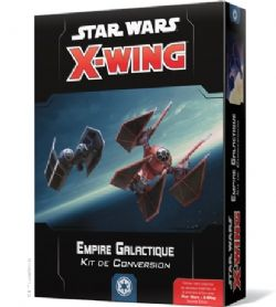 STAR WARS : X-WING 2.0 -  EMPIRE GALACTIQUE KIT DE CONVERSION (FRENCH)