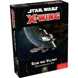 STAR WARS : X-WING 2.0 -  SCUM AND VILLAINY CONVERSION KIT (ENGLISH)