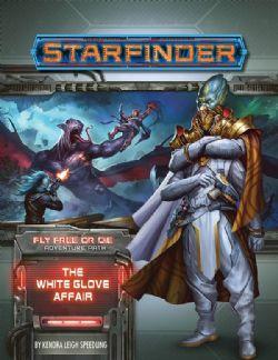 STARFINDER : ADVENTURE PATH -  THE WHITE GLOVE AFFAIR (ENGLISH) -  FLY FREE OR DIE 4