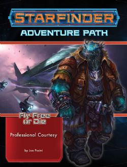 STARFINDER -  PROFESSIONAL COURTESY (ENGLISH) -  FLY FREE OR DIE 3