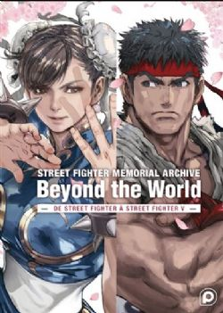 STREET FIGHTER -  MEMORIAL ARCHIVE: BEYOND THE WORLD - DE STREET FIGHTER À STREET FIGHTER V