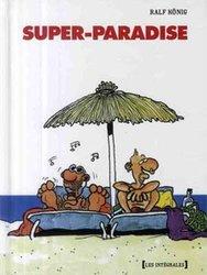 SUPER-PARADISE -  L'INTÉGRALE