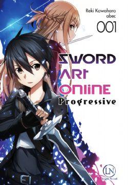 SWORD ART ONLINE -  -NOVEL- (FRENCH V.) -  PROGRESSIVE 01