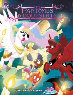 TAILS OF EQUESTRIA -  LES FANTÔMES D'EQUESTRIA (FRENCH)