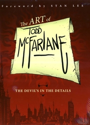 THE ART OF TODD MC FARLANE DEVILS IN THE DETAILS TP
