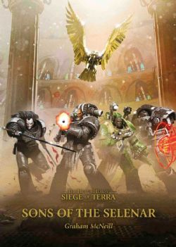 THE HORUS HERESY -  SONS OF THE SELENAR (ENGLISH) -  SIEGE OF TERRA