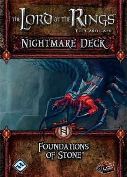 THE LORD OF THE RINGS : THE CARD GAME -  FOUNDATIONS OF STONE - NIGHTMARE DECK (ENGLISH)