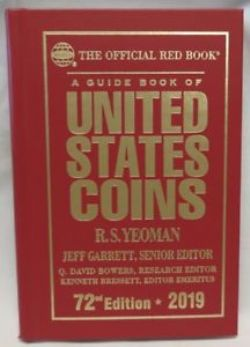 THE OFFICIAL RED BOOK -  A GUIDE BOOK OF UNITED STATES COINS 2019 (72TH EDITION) - HARDCOVER