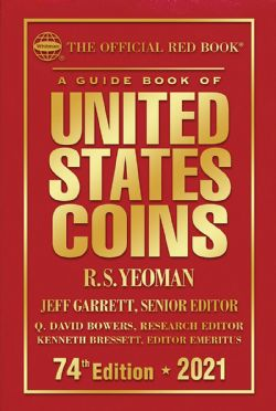 THE OFFICIAL RED BOOK -  A GUIDE BOOK OF UNITED STATES COINS 2021 (74TH EDITION) - HARDCOVER