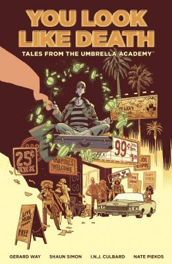 THE UMBRELLA ACADEMY -  YOU LOOK LIKE DEATH TP -  TALES FROM THE UMBRELLA ACADEMY 01