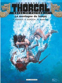 THORGAL -  KRISS DE VALNOR - LA MONTAGNE DU TEMPS -  LES MONDES DE THORGAL 07