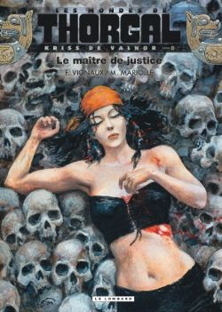 THORGAL -  KRISS DE VALNOR - LE MAITRE DE JUSTICE -  LES MONDES DE THORGAL 08