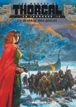 THORGAL -  LA JEUNESSE - LE DRAKKAR DES GLACES -  LES MONDES DE THORGAL 06