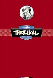 THRILL KILL -  NEAL ADAMS PORTFOLIO
