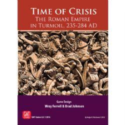 TIME OF CRISIS -  THE ROMAN EMPIRE IN TURMOIL, 235-284 AD (ENGLISH)