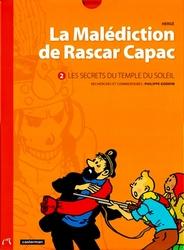 TINTIN -  LES SECRETS DU TEMPLE DU SOLEIL -  MALEDICTION DE RASCAR CAPAC, LA 02