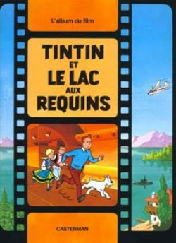 TINTIN -  USED BOOK - LE LAC AUX REQUINS (FRENCH)