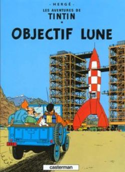 TINTIN -  USED BOOK - OBJECTIF LUNE (FRENCH) 16