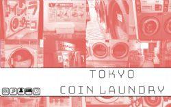 TOKYO -  COIN LAUNDRY (ENGLISH)