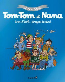 TOM-TOM ET NANA -  FOUS D'ÉCOLE DINGUES DE RÉCRÉ