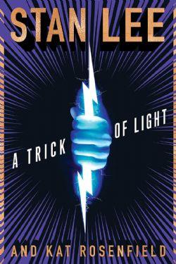 TRICK OF LIGHT, A