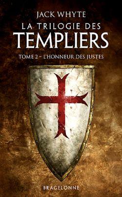 TRILOGIE DES TEMPLIERS, LA -  L'HONNEUR DES JUSTES (POCKET FORMAT) TP 02