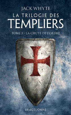 TRILOGIE DES TEMPLIERS, LA -  LA CHUTE DE L'ORDRE (POCKET FORMAT) 03