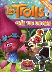 TROLLS -  CRÉE TON UNIVERS