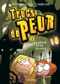 TRUCS DE PEUR -  UN FANTÔME TROP BAVARD 02