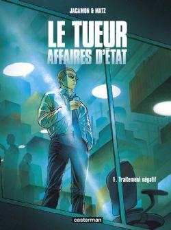 TUEUR, AFFAIRES D'ETAT, LE -  TRAITEMENT NÉGATIF 01