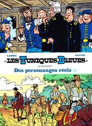 TUNIQUES BLEUES, LES -  DES PERSONNAGES REELS (TOMES 36 & 42) 3 -  TUNIQUES BLEUES PRESENTENT