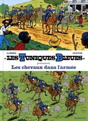 TUNIQUES BLEUES, LES -  LES CHEVAUX DANS L'ARMÉE (TOMES 12 & 48) 2 -  TUNIQUES BLEUES PRESENTENT