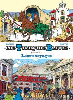 TUNIQUES BLEUES, LES -  LEURS VOYAGES (TOMES 17 & 26) 10 -  TUNIQUES BLEUES PRESENTENT