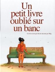 UN PETIT LIVRE OUBLIE SUR UN BANC -  COFFRET (TOME 01-02)