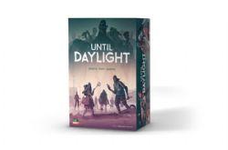 UNTIL DAYLIGHT (ENGLISH)