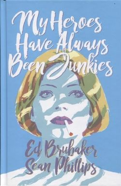 USED BOOK - MY HEROES HAVE ALWAYS BEEN JUNKIES (ENGLISH)