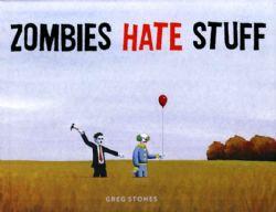 USED BOOK - ZOMBIES HATE STUFF (ENGLISH) -  LIVRE USAGÉ - ZOMBIES HATE STUFF (ANGLAIS)