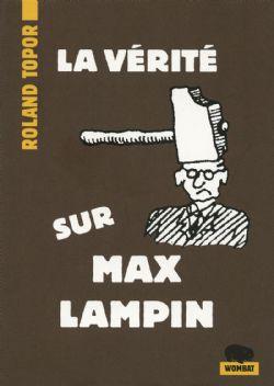 VÉRITÉ SUR MAX LAMPIN, LA