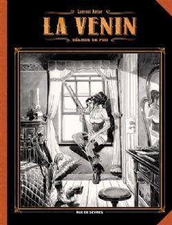 VENIN, LA -  DÉLUGE DE FEU (ÉDITION DELUXE EN NOIR & BLANC) 01