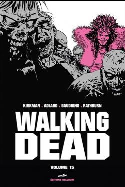 WALKING DEAD -  ÉDITION PRESTIGE VOLUME 15 15