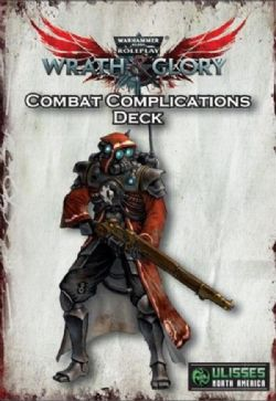 WARHAMMER 40,000 ROLE PLAY : WRATH & GLORY -  COMBAT COMPLICATIONS DECK (ENGLISH)