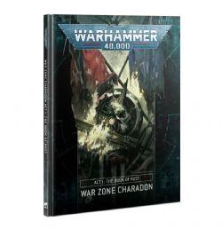 WARHAMMER 40K -  ACT I: THE BOOK OF RUST (ENGLISH) -  WAR ZONE CHARADON 1
