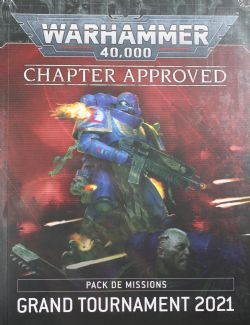 WARHAMMER 40K -  CHAPTER APPROVED: PACK DE MISSIONS GRAND TOURNAMENT 2021; ET INVENTAIRE DU MUNITORUM (FRENCH)