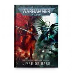 WARHAMMER 40K -  CORE BOOK 9TH EDITION (FRENCH)