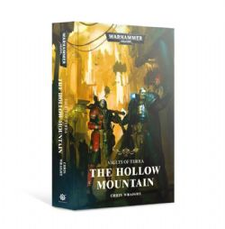 WARHAMMER 40K -  THE HOLLOW MOUNTAIN - HARD COVER (ENGLISH) -  VAULTS OF TERRA