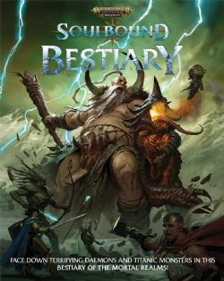 WARHAMMER AGE OF SIGMAR ROLE PLAY -  BESTIARY (ENGLISH) -  SOULBOUND